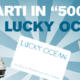 lucky ocean, parti in 500