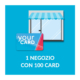1 negozio con 100 Card