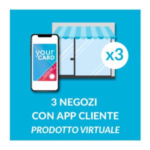 3 negozi con app cliente