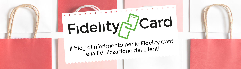 Il blog di riferimento per le Fidelity Card